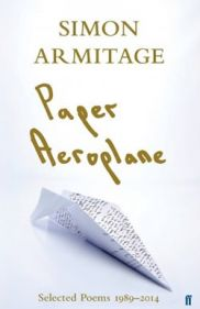 Paper Aeroplane: Poems 1989 - 2014